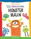 Norbert Pautner - 71 ½ schrecklich schöne Monster malen. Lustige Ungeheuer Schritt für Schritt selber zeichnen. Für kleine Zeichner ab 5 Jahren
