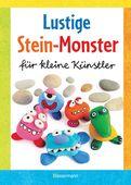 Norbert Pautner - Lustige Stein-Monster für kleine Künstler. Basteln mit Steinen aus der Natur. Ab 5 Jahren