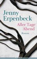 Jenny Erpenbeck - Aller Tage Abend