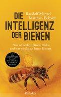 Randolf Menzel,Matthias Eckoldt - Die Intelligenz der Bienen