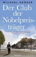 Michael Kröher - Der Club der Nobelpreisträger
