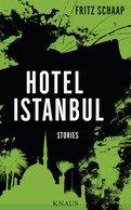 Fritz Schaap - Hotel Istanbul