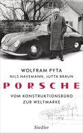 Wolfram Pyta,Nils Havemann,Jutta Braun - Porsche
