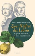 Eberhard Rathgeb - Zwei Hälften des Lebens.