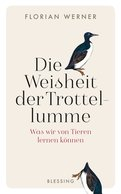 Florian Werner - Die Weisheit der Trottellumme