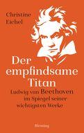 Christine Eichel - Der empfindsame Titan