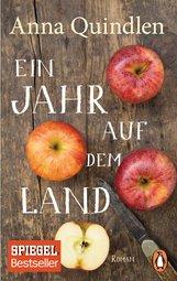 Anna  Quindlen - Ein Jahr auf dem Land