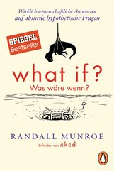 Randall  Munroe - What if? Was wäre wenn?