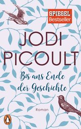Jodi  Picoult - Bis ans Ende der Geschichte