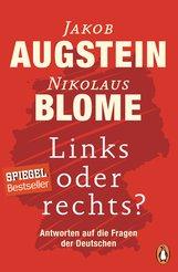 Jakob  Augstein, Nikolaus  Blome - Links oder rechts?
