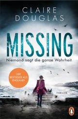 Claire  Douglas - Missing - Niemand sagt die ganze Wahrheit