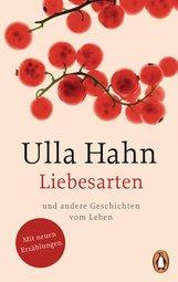 Ulla  Hahn - Liebesarten
