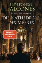 Ildefonso  Falcones - Die Kathedrale des Meeres