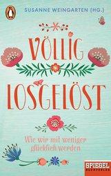 Susanne  Weingarten  (Hrsg.) - Völlig losgelöst
