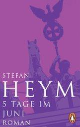 Stefan  Heym - 5 Tage im Juni