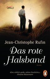 Jean-Christophe  Rufin - Das rote Halsband