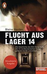 Blaine  Harden - Flucht aus Lager 14