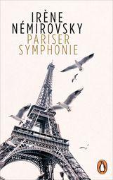 Irène  Némirovsky - Pariser Symphonie