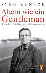 Sven  Kuntze - Altern wie ein Gentleman