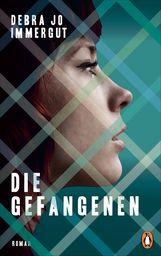 Debra Jo  Immergut - Die Gefangenen