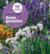Andrea  Christmann - Attraktive Beete gestalten