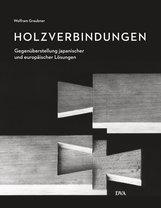 Wolfram  Graubner - Holzverbindungen