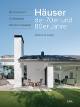 Johannes  Kottjé - Häuser der 70er und 80er Jahre