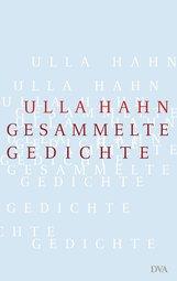 Ulla  Hahn - Gesammelte Gedichte