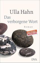 Ulla  Hahn - Das verborgene Wort