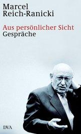Marcel  Reich-Ranicki - Aus persönlicher Sicht