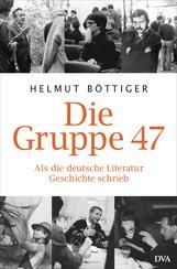 Helmut  Böttiger - Die Gruppe 47