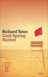Richard  Yates - Cold Spring Harbor