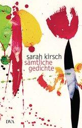Sarah  Kirsch - Sämtliche Gedichte
