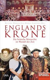 Bettina  Musall  (Hrsg.), Eva-Maria  Schnurr  (Hrsg.) - Englands Krone