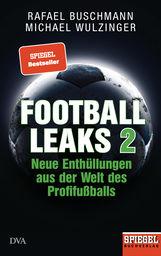 Rafael  Buschmann, Michael  Wulzinger - Football Leaks 2