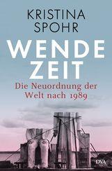 Kristina  Spohr - Wendezeit