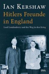 Ian  Kershaw - Hitlers Freunde in England