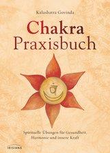 Kalashatra  Govinda - Chakra-Praxisbuch