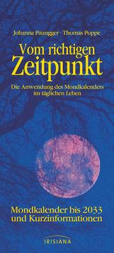 Johanna  Paungger, Thomas  Poppe - Vom richtigen Zeitpunkt