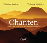 Wolfgang  Bossinger, Wolfgang  Friederich - Chanten