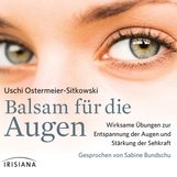 Uschi  Ostermeier-Sitkowski - Balsam für die Augen