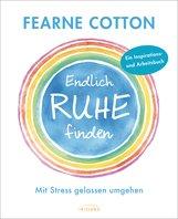 Fearne  Cotton - Endlich Ruhe finden