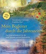 Vera  Griebert-Schröder, Franziska  Muri - Mein Begleiter durch die Jahreszeiten