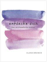 Elena  Brower - Entdecke dich