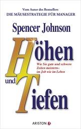 Spencer  Johnson - Höhen und Tiefen