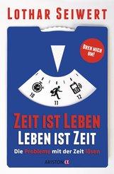 Lothar  Seiwert - Zeit ist Leben, Leben ist Zeit