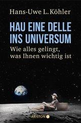 Hans-Uwe L.  Köhler - Hau eine Delle ins Universum