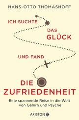 Hans-Otto  Thomashoff - Ich suchte das Glück und fand die Zufriedenheit