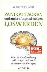 Klaus  Bernhardt - Panikattacken und andere Angststörungen loswerden