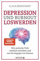 Klaus  Bernhardt - Depression und Burnout loswerden